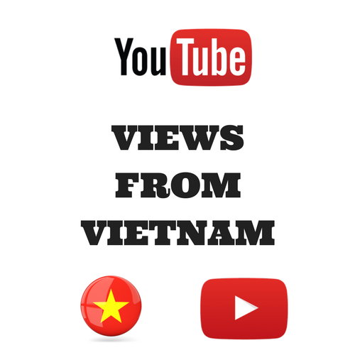 Buy Youtube Views From Vietnam