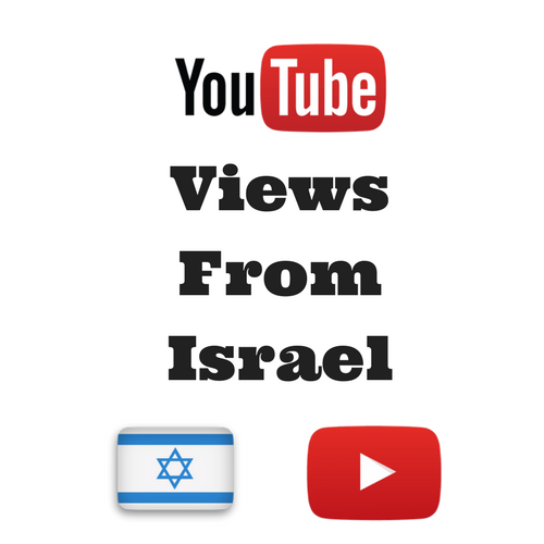 Buy Youtube Views From Israel